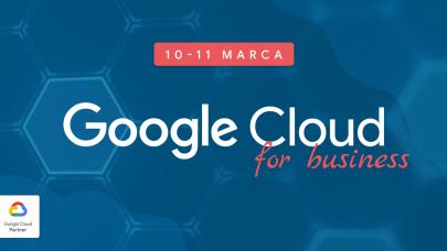 Odkryj świat technologii chmurowych podczas wydarzenia Google Cloud for Business