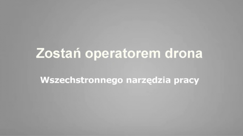 Pomysł na biznes - zostań operatorem drona