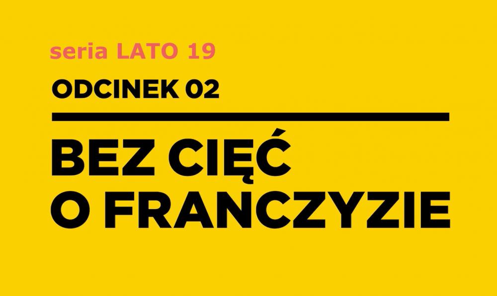 Franczyza bez cięć 2019 odc.2