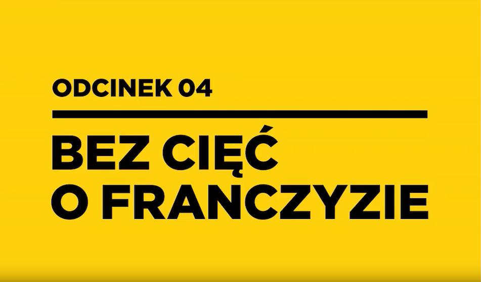 Franczyza bez cięć odc.4